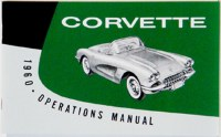1960 Corvette Factory Owners Manual OE Quality! Printed In The USA!
