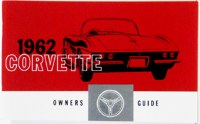 1962 Corvette Factory Owners Manual OE Quality! Printed In The USA!