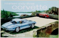 1963 Corvette Factory Owners Manual OE Quality! Printed In The USA!