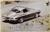1965 Corvette Factory Owners Manual OE Quality! Printed In The USA!