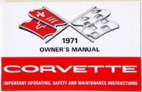 1971 Corvette Factory Owners Manual OE Quality! Printed In The USA!