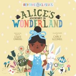 Bedtime Classics Alice's Adventures