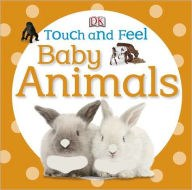 Touch & Feel Baby Animals