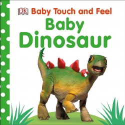 Baby Touch & Feel Baby Dinosau