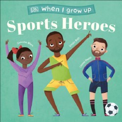 Sports Heros - When I Grow Up