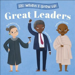 Great Leaders When I Grow Up