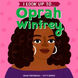 I Look Up To ... Oprah Winfrey