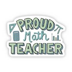 Proud Math Teacher