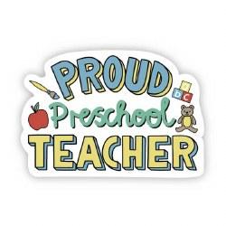 Proud Preschool Teacher