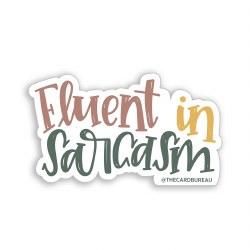 Fluent in Sarcasm Sticker