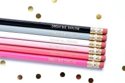 Pencil Set Dream Big Darling