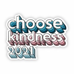Choose Kindness 2021