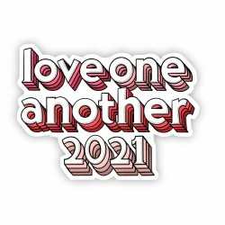 Love One Another 2021