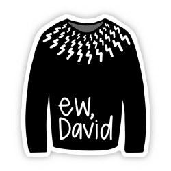 Ew, David Sweater