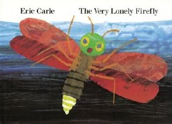 Very Lonely Firefly Board Book