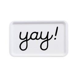 - Tray - Yay!