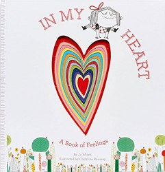 Abrams Appleseed - Book - In My Heart ( A Book of Feelings)