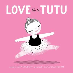 Abrams Appleseed - Book - Love is Tutu