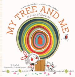 Abrams Appleseed - Book My Treet and Me (A Book of Seasons. Growing Hearts)
