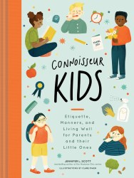 Chronicle Books - Book - Connoisseur Kids (Etiquette, Manners, and Living Well for Parents and Their Little Ones)