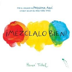 Chronicle Books - Book - ¡Mézclalo Bien!