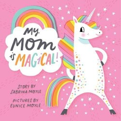 Abrams Appleseed - Book - My Mom Is Magical