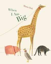 Chronicle Books - Book - When I Am Big  (A Counting Book from 1 to 25)