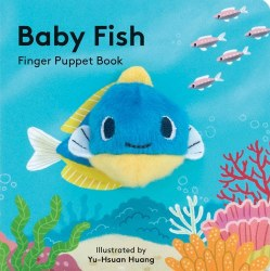 Chronicle Books - Finger Puppet Book - Baby Fish