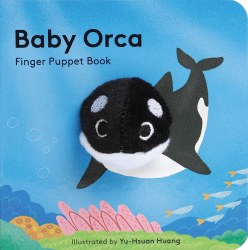 Chronicle Books - Finger Puppet Book - Baby Orca