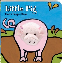 Chronicle Books - Finger Puppet Book - Little Pig