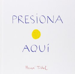 Chronicle Books - Book - Presiona Aqui (Press Here Spanish Edition)