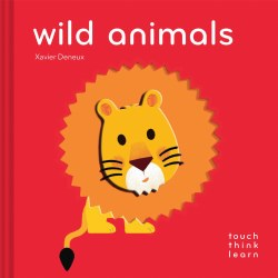 Chronicle Books - TouchThinkLearn Book - Wild Animals
