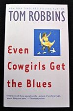 Even Cowgirls Get the Blues Book by Tom Robbins