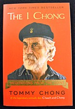The I Chong: Meditations from the Joint by Tommy Chong