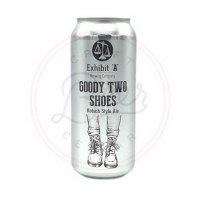 Goody Two Shoes - 16oz