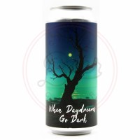 Daydreams Go Dark - 16oz Can