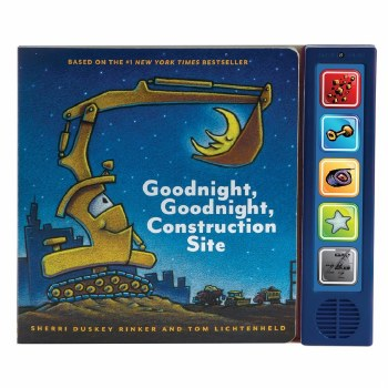 Goodnight, Goodnight, Construction Site: Sounds