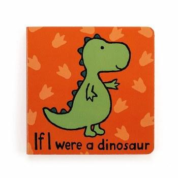 If I Were a Dinosaur Board Book
