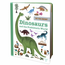 Do You Know? Dinosaurs and the Prehistoric World