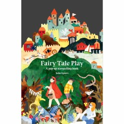 Fairy Tale Play: Pop-Up Storytelling