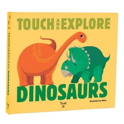 Touch & Explore: Dinosaurs