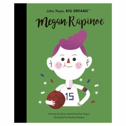 Little People Big Dreams: Megan Rapinoe