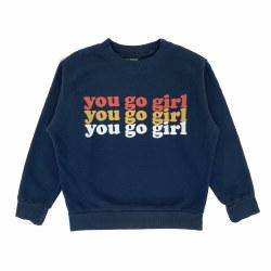 You Go Girl Sweatshirt 3