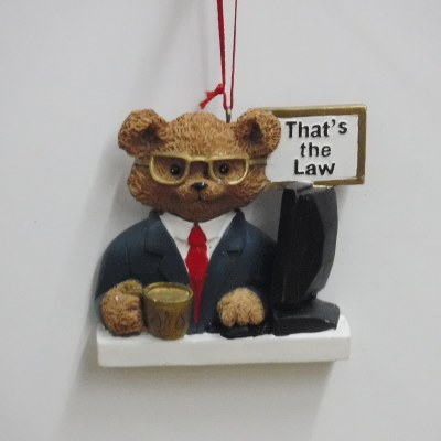 """LAWYER """"THATS THE LAW"""" BEAR MALE"""