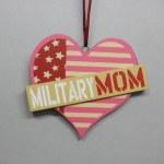MILITARY MOM HEART
