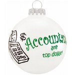 ACCOUNTANTS ARE TOP DOLLAR GLASS BALL