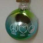 PEACE LOVE HARMONY GLASS BALL