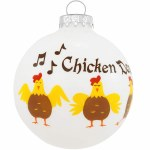 CHICKEN DANCE GLASS BALL