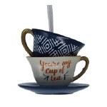 TEA CUPS YOURE MY CUP OF TEA