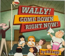 Wally! Come Down